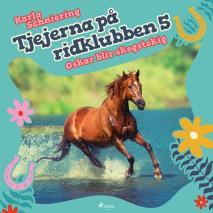 Cover for Tjejerna på ridklubben 5 - Oskar blir skogstokig