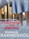 Cover for Den eviga kärleken. 1, Inledning till ett drama