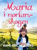 Cover for Maria i morfars-skogen