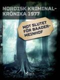 Cover for Mot slutet för Baader-Meinhof