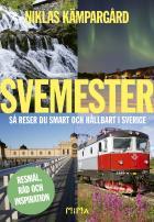 Cover for Svemester: så reser du smart och hållbart i Sverige