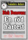 Cover for 5-minuters deckare. Dick Donovan: En röd hårtest. Återutgivning av text från 1890