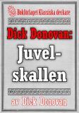 Cover for Dick Donovan: Juvelskallen. Återutgivning av text från 1914