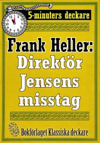 Cover for 5-minuters deckare. Direktör Jensens misstag. Återutgivning av text från 1932