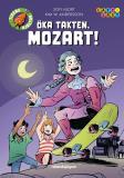 Cover for Öka takten, Mozart!