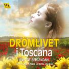 Cover for Drömlivet i Toscana