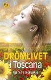 Cover for Drömlivet i Toscana