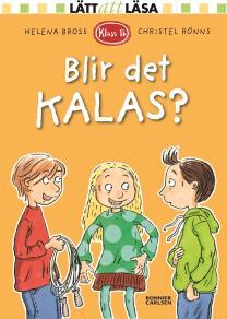 Cover for Klass 1b. Blir det kalas?