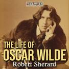 Cover for The Life of Oscar Wilde