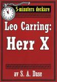 Cover for 5-minuters deckare. Leo Carring: Herr X. Detektivhistoria. Återutgivning av text från 1920