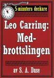 Cover for 5-minuters deckare. Leo Carring: Medbrottslingen. Detektivhistoria. Återutgivning av text från 1926