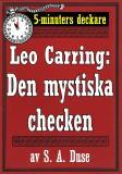 Cover for 5-minuters deckare. Leo Carring: Den mystiska checken. Detektivhistoria. Återutgivning av text från 1930