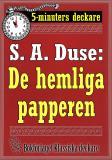 Cover for 5-minuters deckare. S. A. Duse: De hemliga papperen. Berättelse. Återutgivning av text från 1918