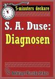 Cover for 5-minuters deckare. S. A. Duse: Diagnosen. Berättelse. Återutgivning av text från 1928