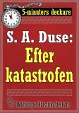 Cover for 5-minuters deckare. S. A. Duse: Efter katastrofen. Berättelse. Återutgivning av text från 1918