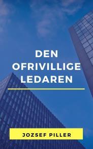 Cover for Den ofrivillige ledaren