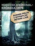 Cover for Svensk polis i offentlighetens ljus