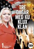 Cover for Bergfeldts Amerika S2A1 Tre dagar med Ku Klux Klan