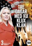 Cover for Bergfeldts Amerika S2A3 Tre dagar med Ku Klux Klan
