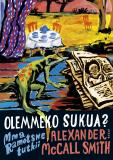 Cover for Olemmeko sukua?