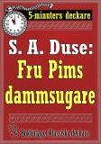 Cover for 5-minuters deckare. S. A. Duse: Fru Pims dammsugare. En historia. Återutgivning av text från 1921