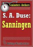 Cover for 5-minuters deckare. S. A. Duse: Sanningen. Berättelse. Återutgivning av text från 1915