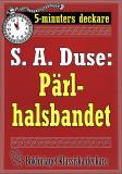 Cover for 5-minuters deckare. S. A. Duse: Pärlhalsbandet. Berättelse. Återutgivning av text från 1917