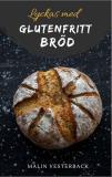 Cover for Lyckas med glutenfritt bröd
