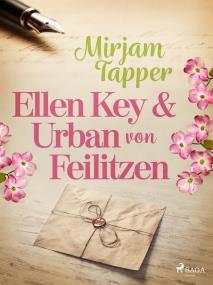 Cover for Ellen Key och Urban von Feilitzen