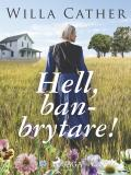 Cover for Hell, Banbrytare!