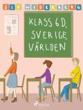 Cover for Klass 6 D, Sverige, Världen