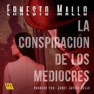 Cover for La conspiración de los mediocres