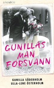 Cover for Gunillas man försvann