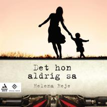 Cover for Det hon aldrig sa