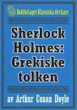 Cover for Sherlock Holmes: Äventyret med den grekiske tolken – Återutgivning av text från 1901
