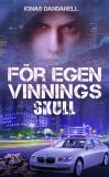 Cover for För egen vinnings skull