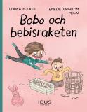 Cover for Bobo och bebisraketen