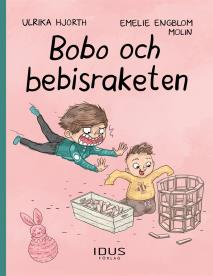 Cover for Bobo och bebisraketen