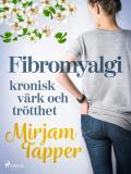 Cover for Fibromyalgi - kronisk värk och trötthet