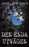 Cover for Den enda utvägen