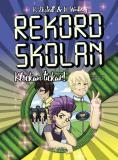 Cover for Rekordskolan - Del 2 - Klockan tickar!
