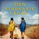 Cover for Den starkaste lågan: Två väninnors oskiljaktiga vänskap