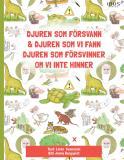 Cover for Djuren som försvann & djuren som vi fann, djuren som försvinner om vi inte