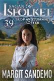 Cover for Rop av stumma röster: Sagan om Isfolket 39