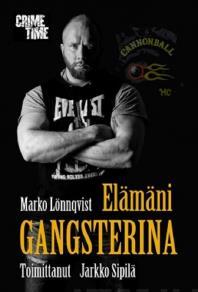 Cover for Elämäni gangsterina
