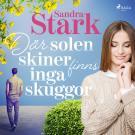 Cover for Där solen skiner finns inga skuggor