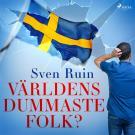Cover for Världens dummaste folk?