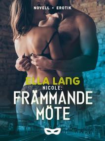 Cover for Nicole: Främmande möte