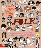 Cover for Folk : Främlingar och vänner - nån du kanske känner