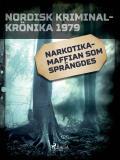 Cover for Narkotikamaffian som sprängdes